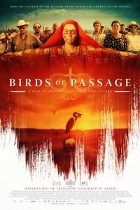 Birds Of Passage (p�jaros De Verano) [2018]