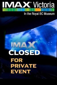 Imax Closed For Private Event